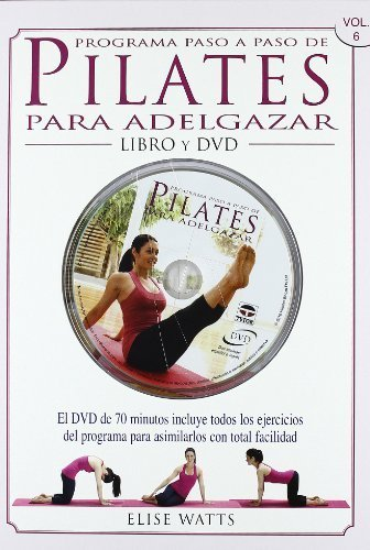 Pilates para adelgazar / Pilates for weight loss (Spanish Edition) by Elise Watts(2011-03-01)