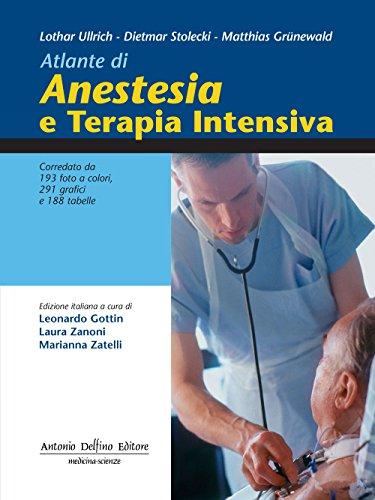 Atlante di anestesia e terapia intensiva