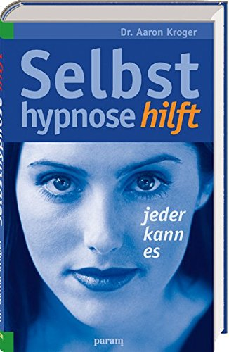 Selbsthypnose hilft: Jederkannes