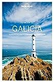Lo mejor de Galicia 1: Experiencias y lugares auténticos (Guías Lo mejor de Región Lonely Planet)