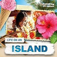 Life on an Island (Human Habitats)