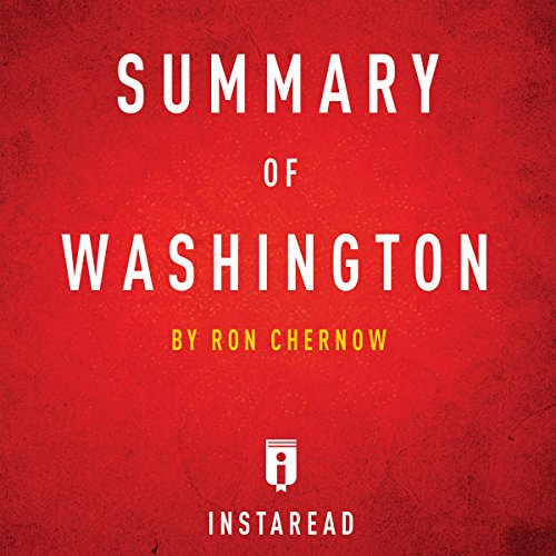 Summary of Washington: By Ron Chernow | Includes Analysis audiobook cover art