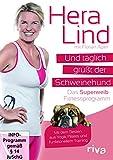 Und täglich grüßt der Schweinehund - Das Superweib-Fitnessprogramm