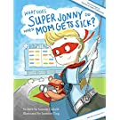 What Does Super Jonny Do When Mom Gets Sick?(U.S. version)
