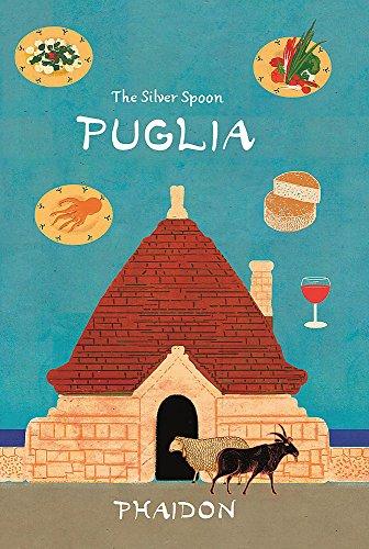 The Silver Spoon Puglia. Ediz. illustrata [Lingua inglese]