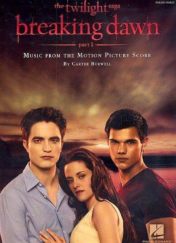 Twilight : Biss zum Ende der Nacht vol.1 -- 12 Melodien aus dem Soundtrack für Klavier (Noten)