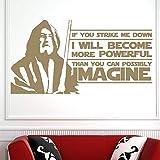 wopiaol Obi Wan Kenobi, Jedi, Zitat, Wenn Sie Mich niederschlagen, Vinyl Wandkunst Aufkleber, für Teen Boy Schlafzimmer Geschenk