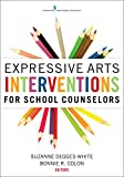 Image of Expressive Arts Interventions for School Counselors