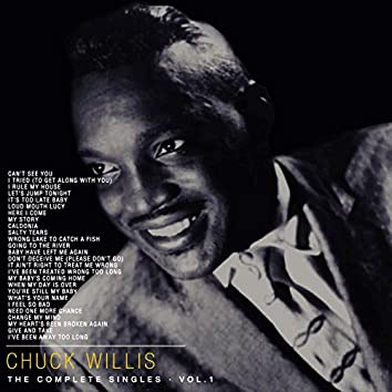 Chuck Willis - The Complete Singles, Vol 1