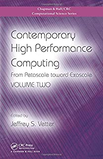 Contemporary High Performance Computing: From Petascale toward Exascale, Volume Two