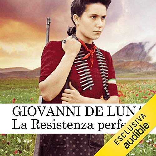 La Resistenza perfetta audiobook cover art