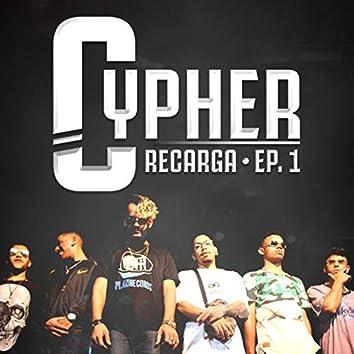 Cypher Recarga, Ep. 1