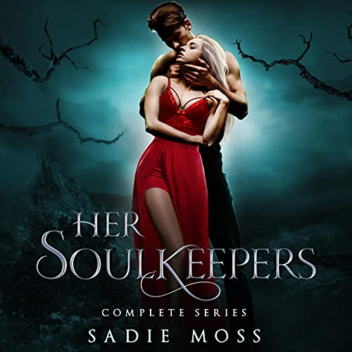 Her Soulkeepers: Complete Series Audiobook By Sadie Moss cover art