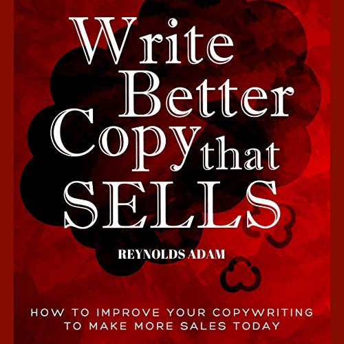 Write Better Copy That Sells audiobook cover art