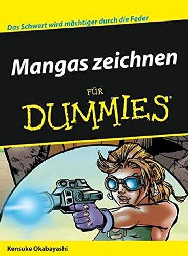 Mangas zeichnen für Dummies: Das Schwert wird mächtiger durch die Feder