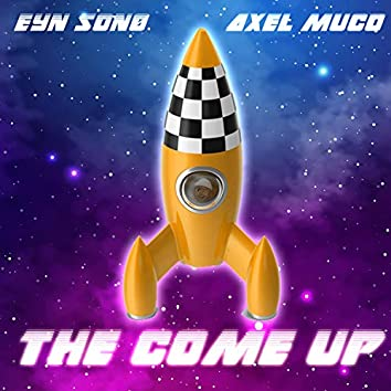 The Come Up (feat. Axel Muco)