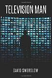 Television Man: A Novel