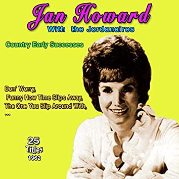 Jan Howard - Country Early Successes - The One You Slip Around With (25 Successes 1962)