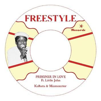 Prisoner in Love (feat. Little John)