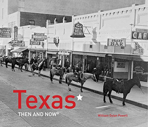 Texas Then and Now