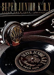 SUPER JUNIOR-K.R.Y. JAPAN TOUR 2015 ~phonograph~ [DVD]