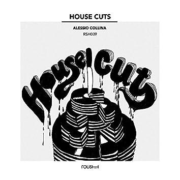 House Cuts