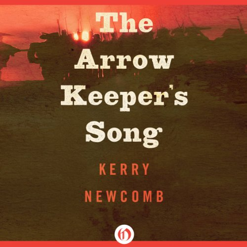 The Arrow Keeper's Song audiobook cover art