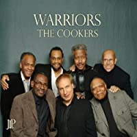 Warriors by The Cookers (2010-08-10)