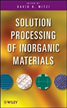 Best solution processing of inorganic materials Reviews
