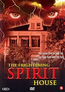 Spirit ( The Frightening Spirit House )