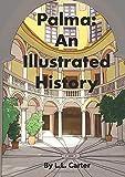 Palma: An Illustrated History