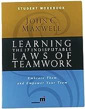 التعلم 17indisputable القوانين في المقاس بين teamwork: واحتضان عليها و empower فريقك (طالب workbook)