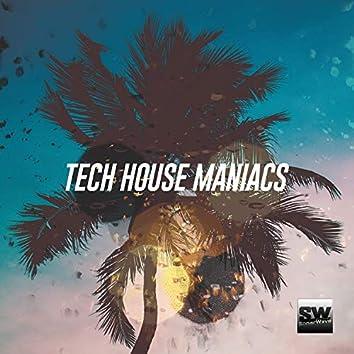 Tech House Maniacs