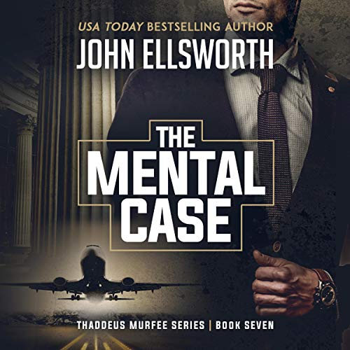 The Mental Case: A Legal Thriller audiobook cover art
