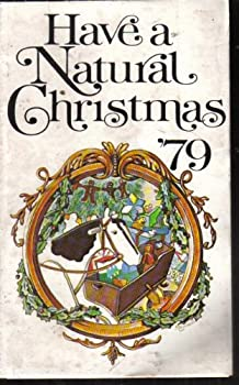 Paperback Have a Natural Christmas '79 Book