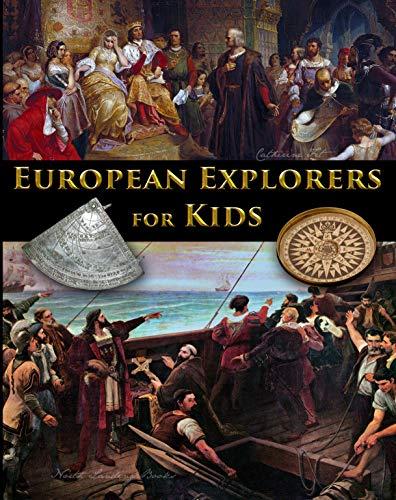 European Explorers for Kids (English Edition)
