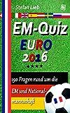 EM-Quiz – EURO 2016: 150 Fragen rund um die EM