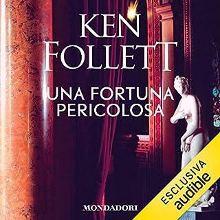 Una fortuna pericolosa                   Di:                                                                                                                                 Ken Follett                               Letto da:                                                                                                                                 Riccardo Mei                      Durata:  19 ore e 49 min     449 recensioni     Totali 4,6