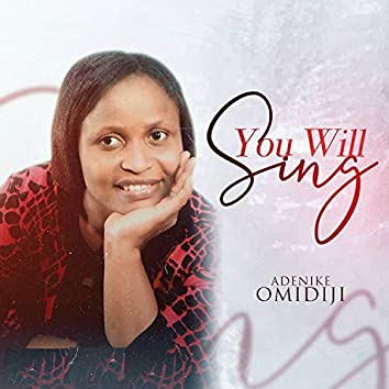 You Will Sing