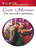 master and mistress - The Master's Mistress: A Billionaire and Virgin Romance