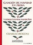 Canción de Navidad en prosa y otros cuentos navideños: CLV (Alba Clásica)