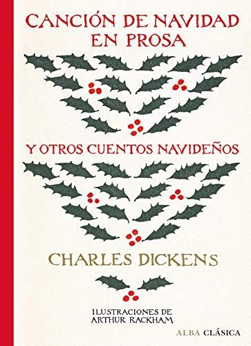 Canción de Navidad en prosa y otros cuentos navideños (Alba Clásica)