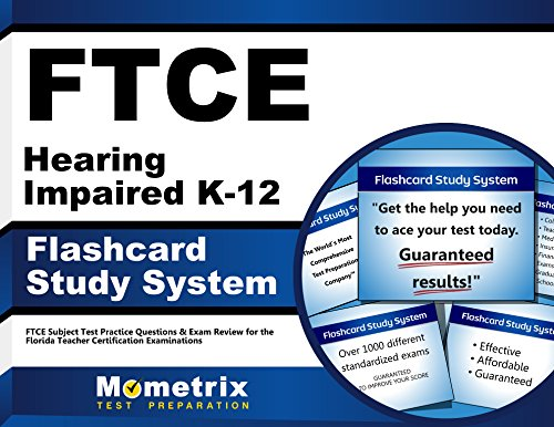 Ftce Hearing Impaired K 12 Flashcard Study System Ftce Test Practice Questions Exam Review For The Florida