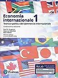 Economia internazionale. Vol. 1: Teoria e politica del commercio internazionale. Ediz. Mylab (Vol.)