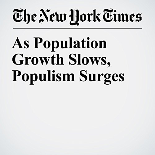 As Population Growth Slows, Populism Surges copertina