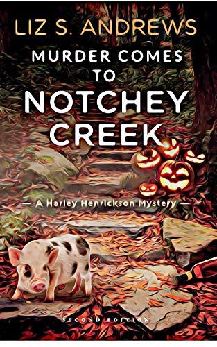 The Mist Rises Over Notchey Creek (Harley Henrickson Cozy Mystery Book 1)
