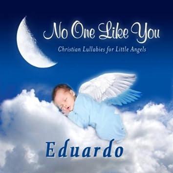 No One Like You - Christian Lullabies for Little Angels: Eduardo