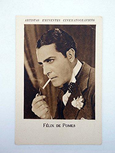 ARTISTAS EMINENTES CINEMATOGRÁFICOS. Félix De Pomes. Tintes Iberia