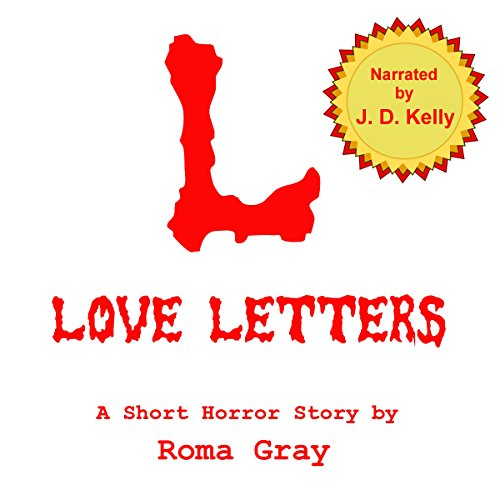 Love Letters: A Dark Chapter Press Unlimited Short: L audiobook cover art