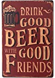 SUDAGEN Vintage Beer Signs Bar Sign Funny Drink Good Beer with Good Friends Bar Accessories Metal Tin Signs for Man Cave 12'x 8'